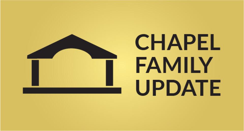 Chapel Family Update