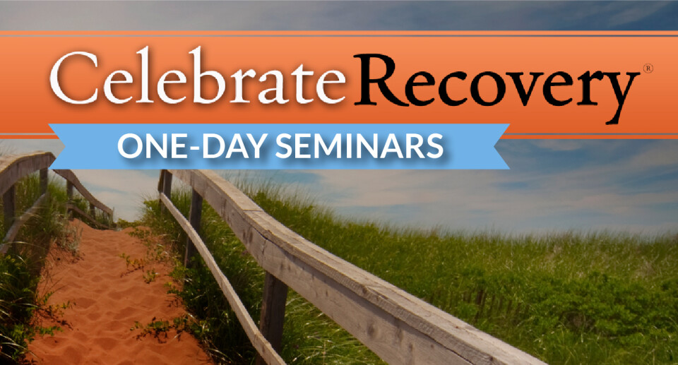 Celebrate Recovery One Day Seminar