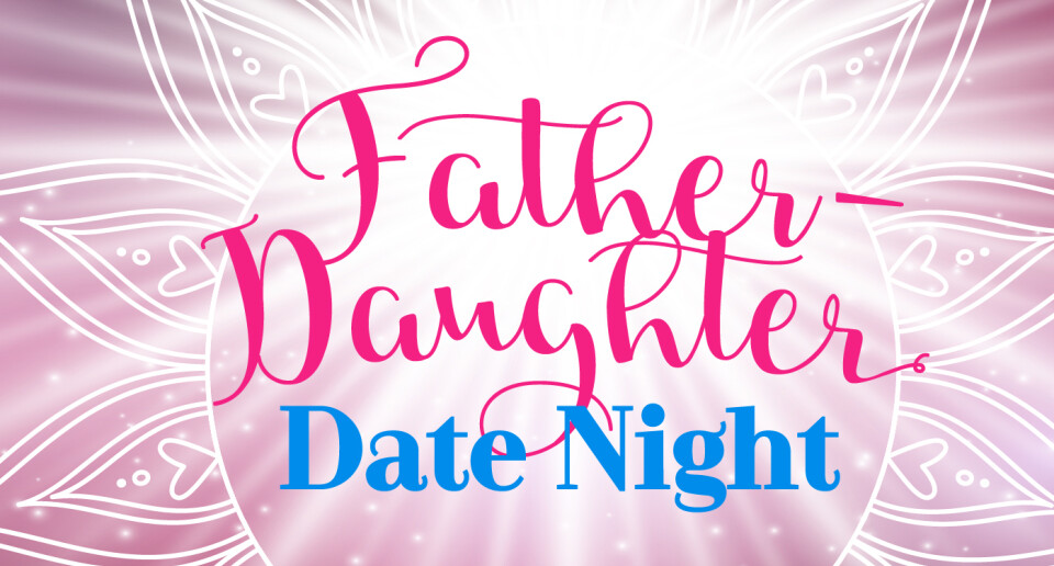 Father-Daughter Date Night