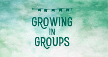 Growing in Groups