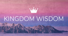 Kingdom Wisdom - Speech