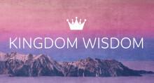 Kingdom Wisdom - Work