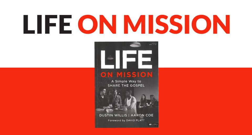 Life on Mission: Evangelism Workshop