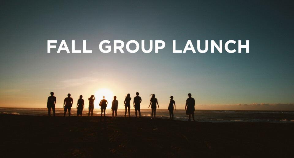 Fall Group Launch 2018