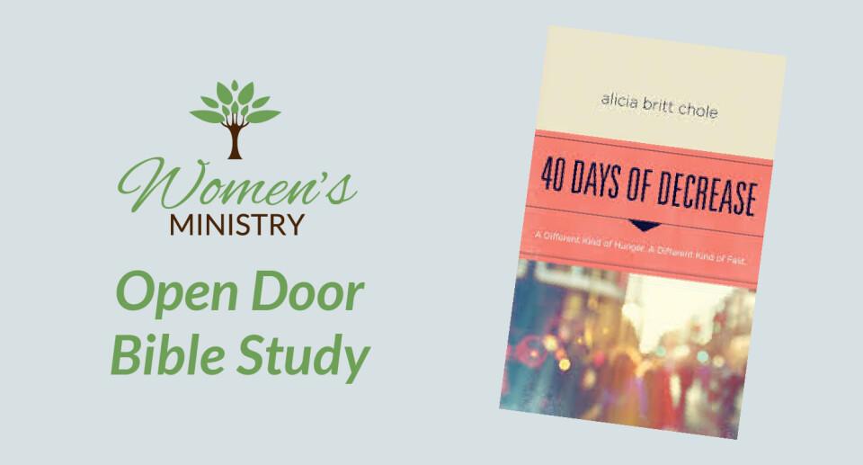 Women's Open Door – Forty Days of Decrease