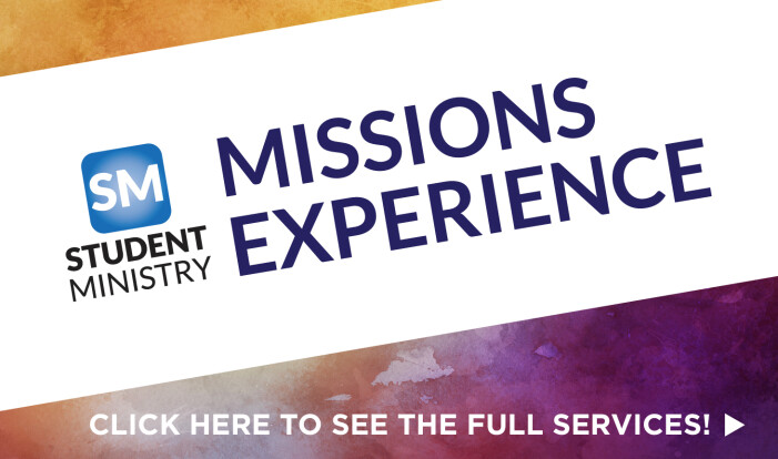Student Ministry Missions Experience