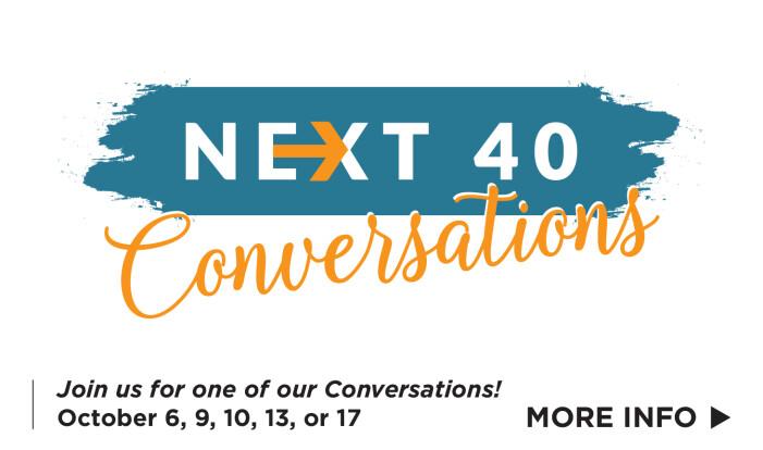 Next 40 Conversations