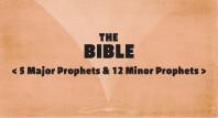 5 Major Prophets & 12 Minor Prophets