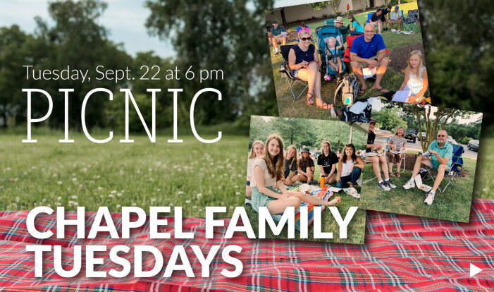 Chapel Family Tuesday Picnic